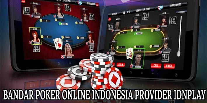 Bandar-Poker-Online-Indonesia-Provider-IDNPLAY
