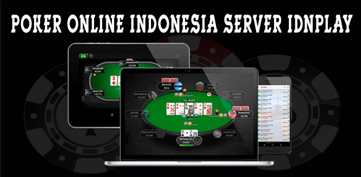 Poker-Online-Indonesia-Server-IDNPLAY